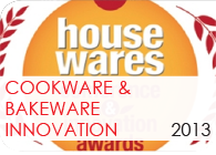 Cookware & Bakeware Innovation 2013